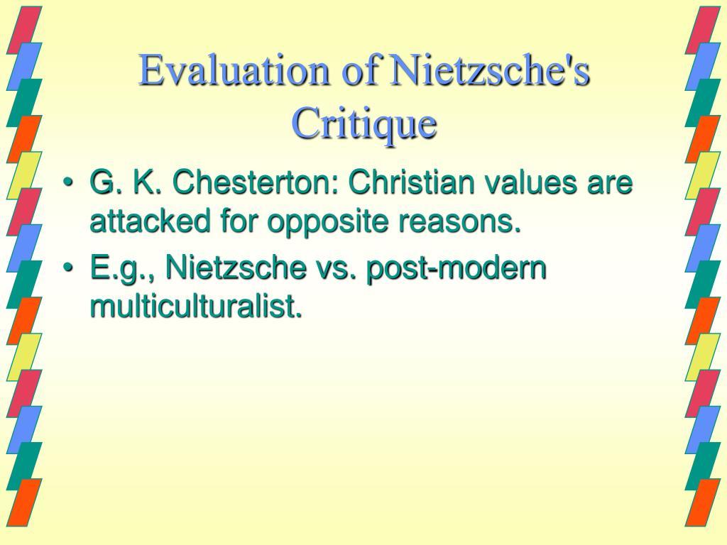 Evaluation of Nietzsche's Critique