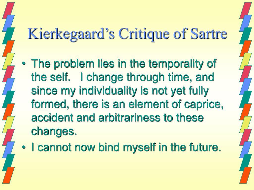 Kierkegaard's Critique of Sartre