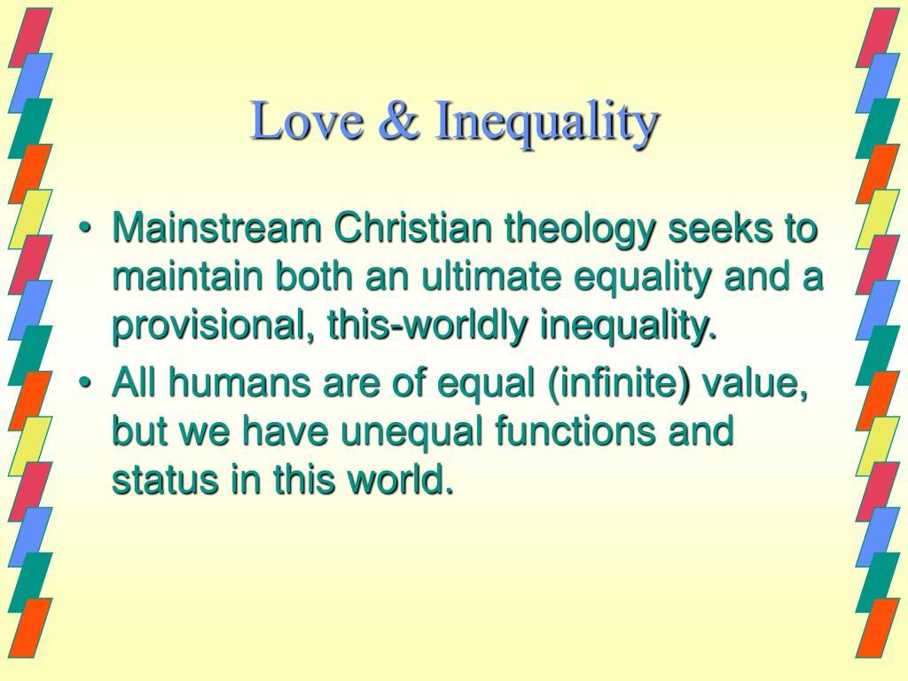 Love & Inequality