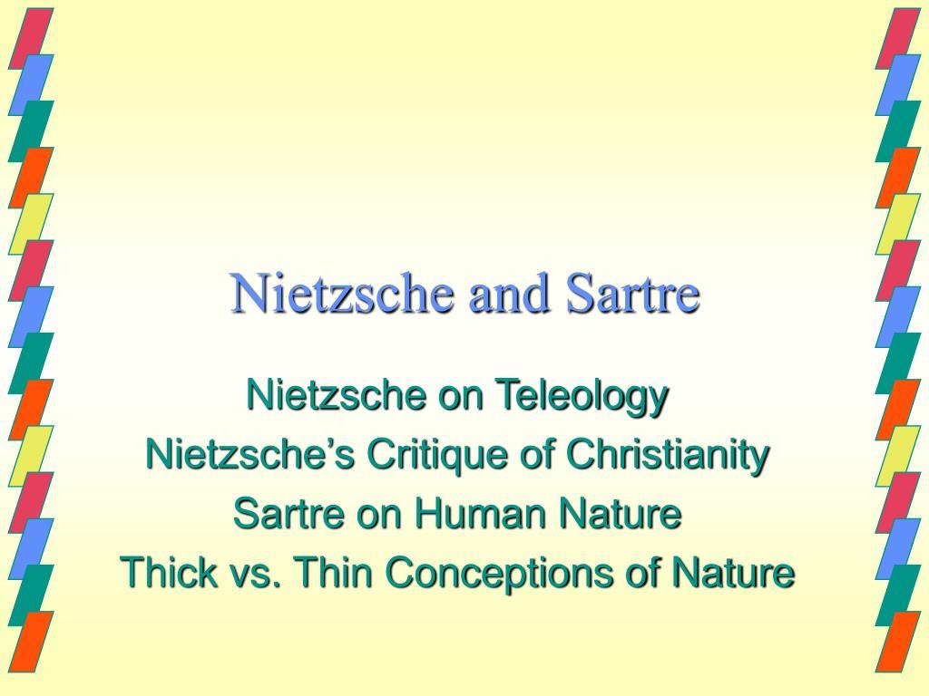 Nietzsche and Sartre
