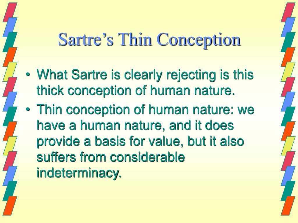Sartre's Thin Conception