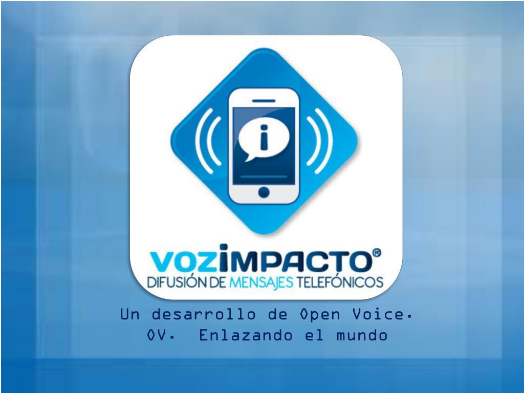 Un desarrollo de Open Voice.