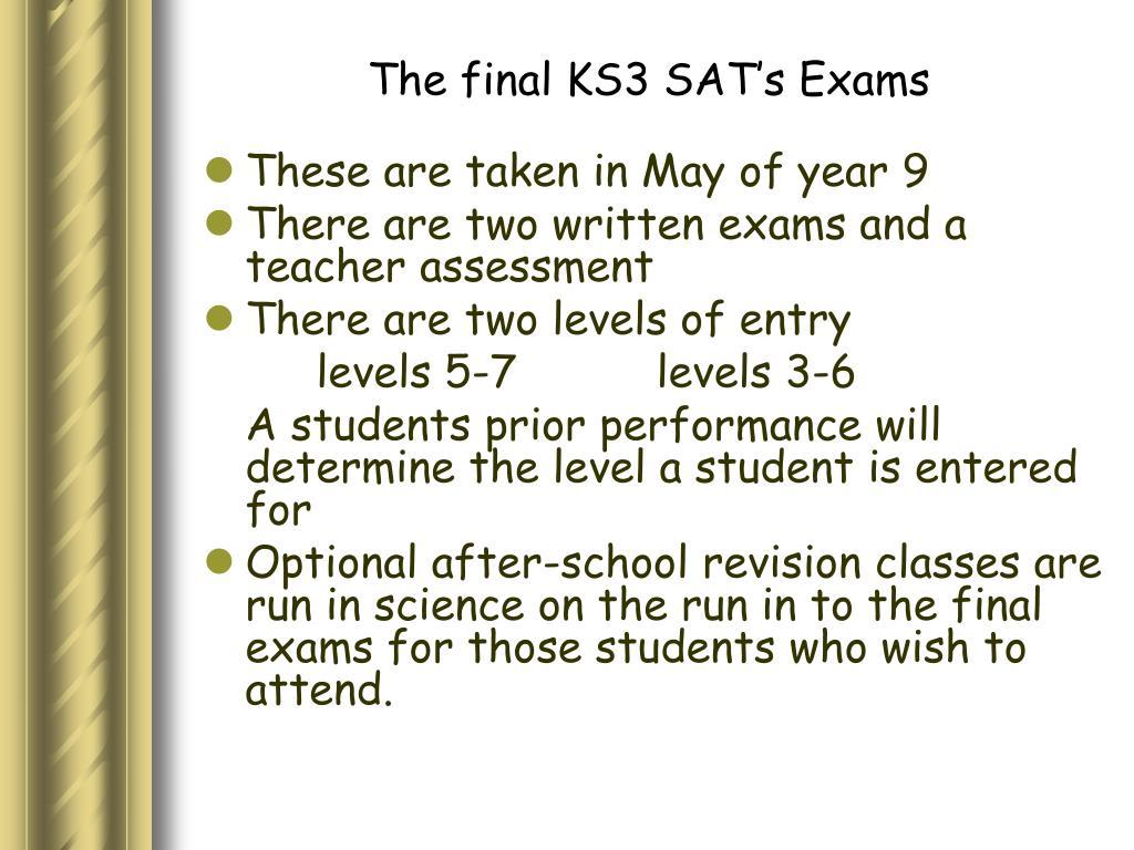 The final KS3 SAT's Exams