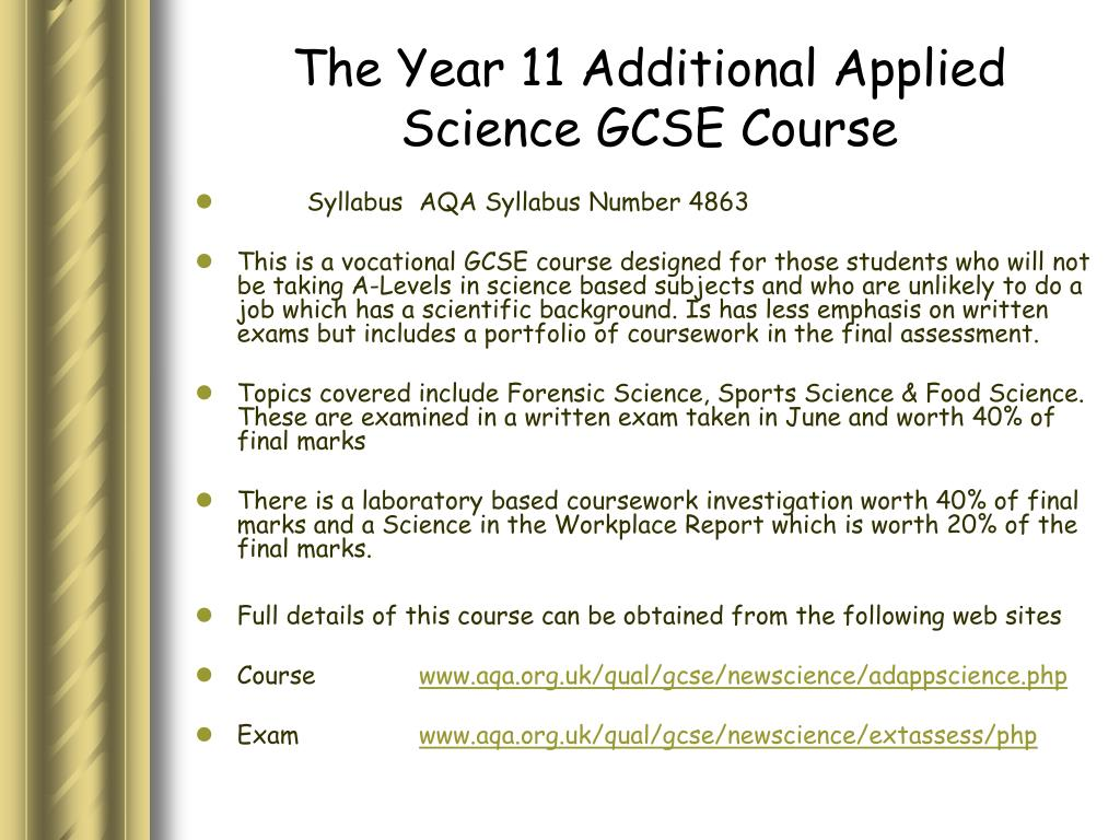 The Year 11 Additional Applied Science GCSE Course