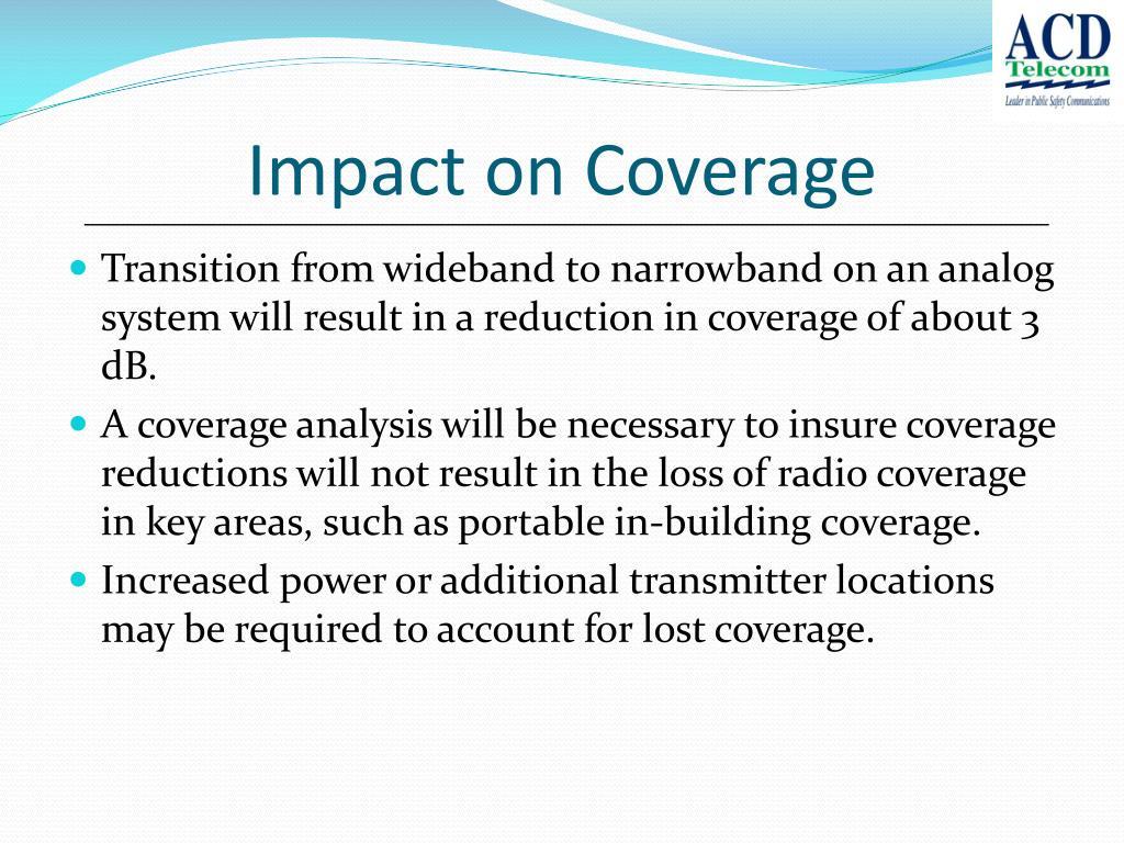 Impact on Coverage