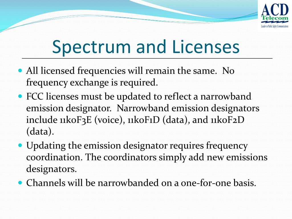 Spectrum and Licenses
