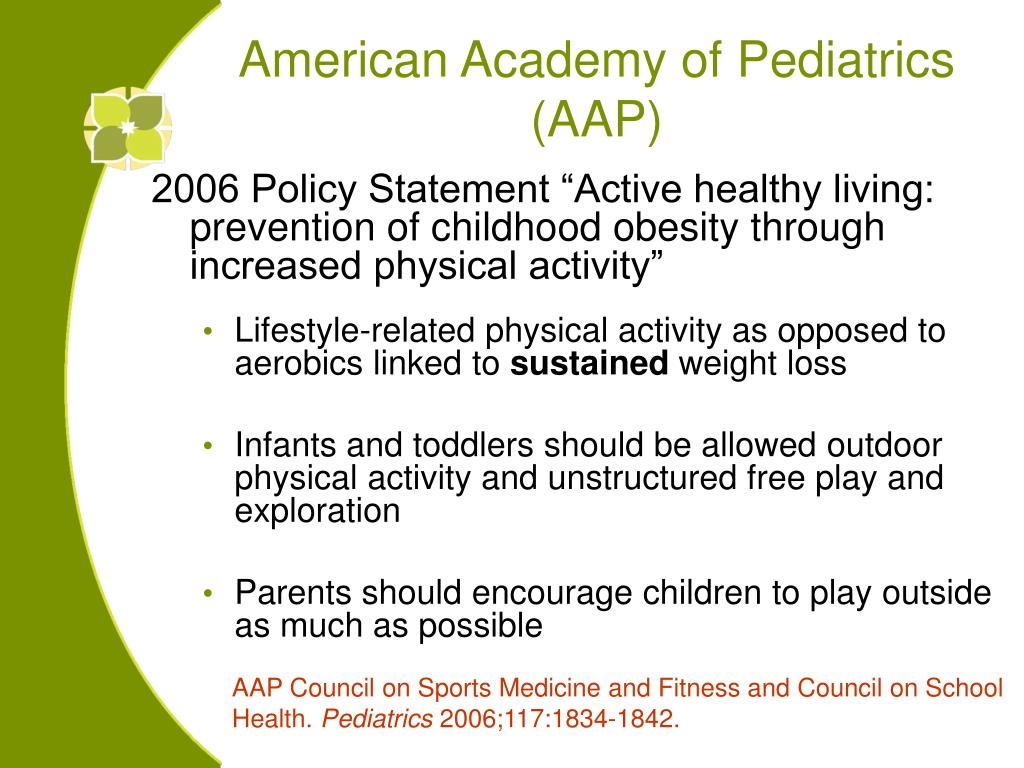 "2006 Policy Statement ""Active healthy living: prevention of childhood obesity through increased physical activity"""