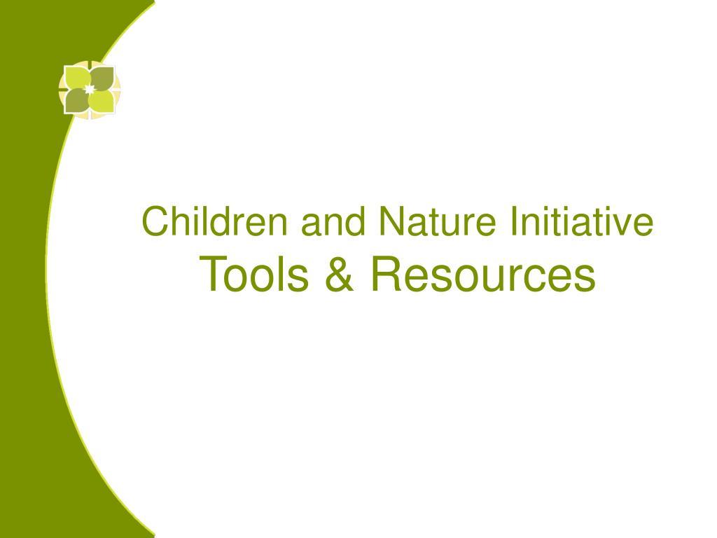 Children and Nature Initiative