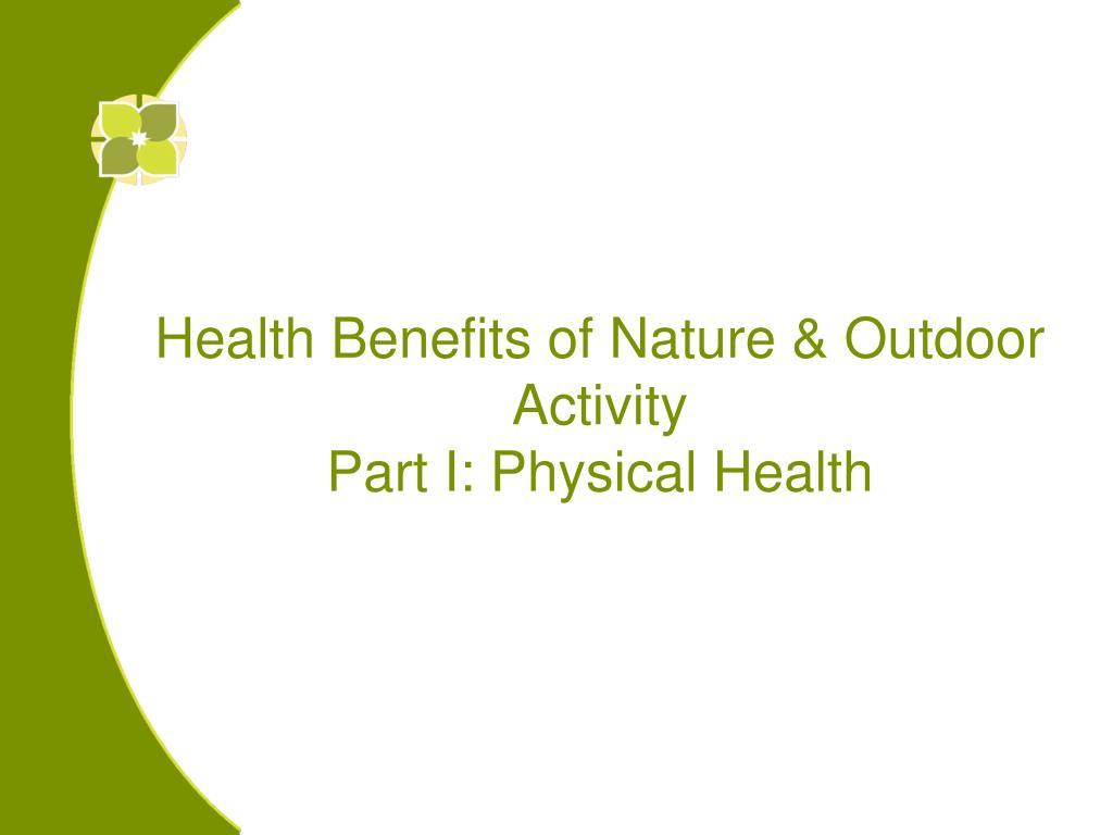 Health Benefits of Nature & Outdoor Activity