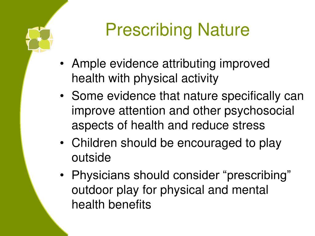 Prescribing Nature