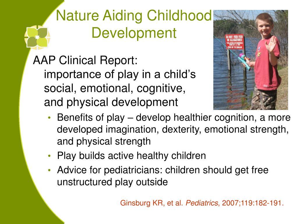 Nature Aiding Childhood                                                                                                                                        Development