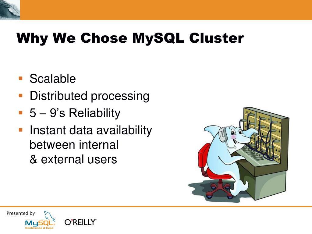 Why We Chose MySQL Cluster