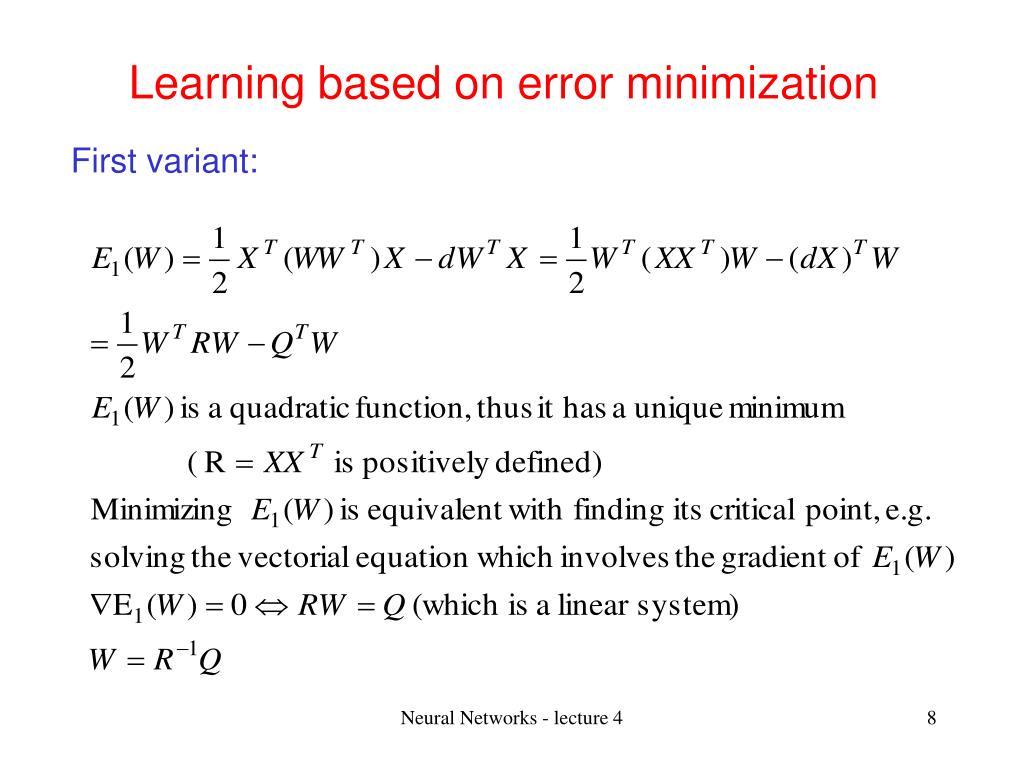 Learning based on error minimization