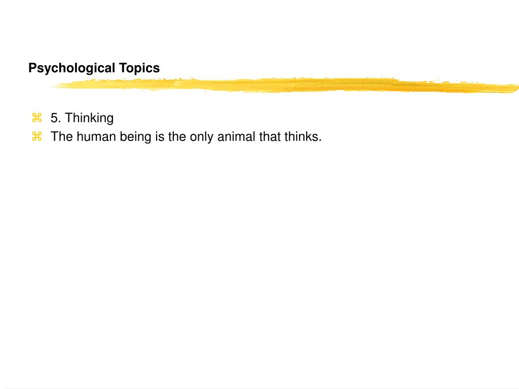 Psychological Topics