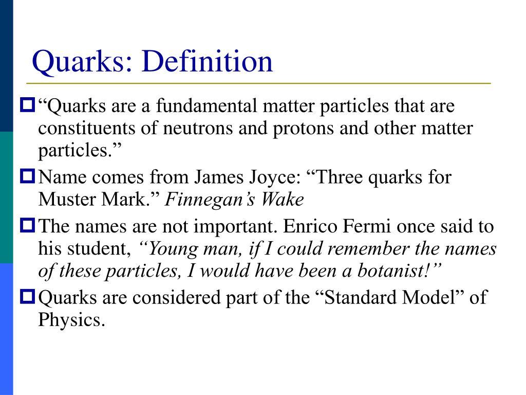 Quarks: Definition