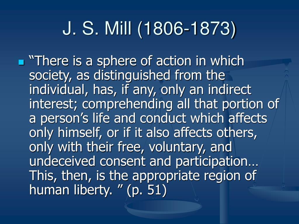 J. S. Mill (1806-1873)