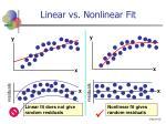linear vs nonlinear fit