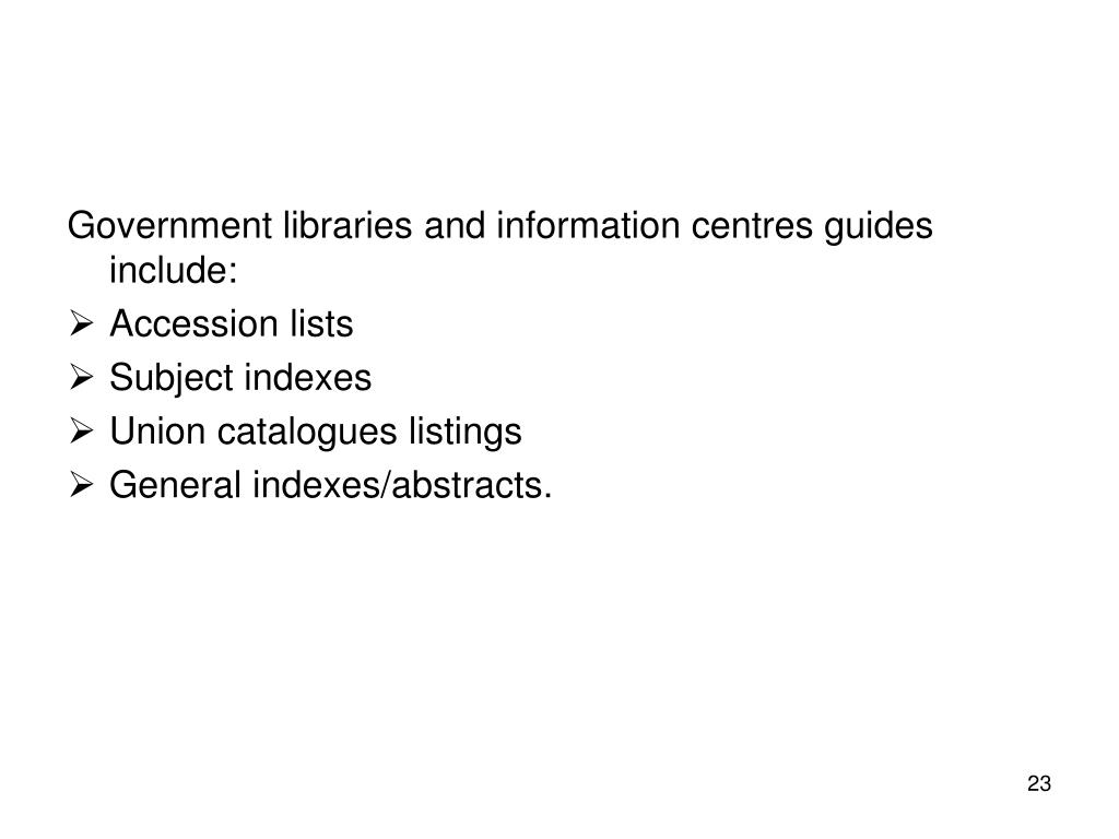 Government libraries and information centres guides include: