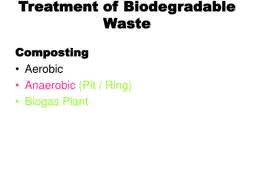 Treatment of Biodegradable Waste