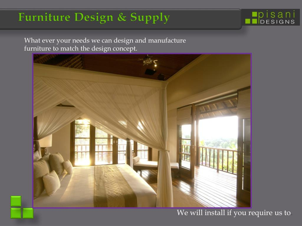 Furniture Design & Supply
