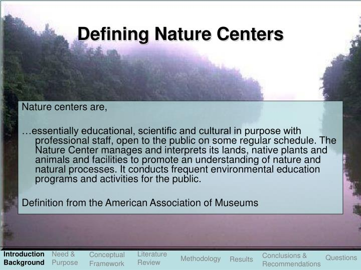 Defining nature centers