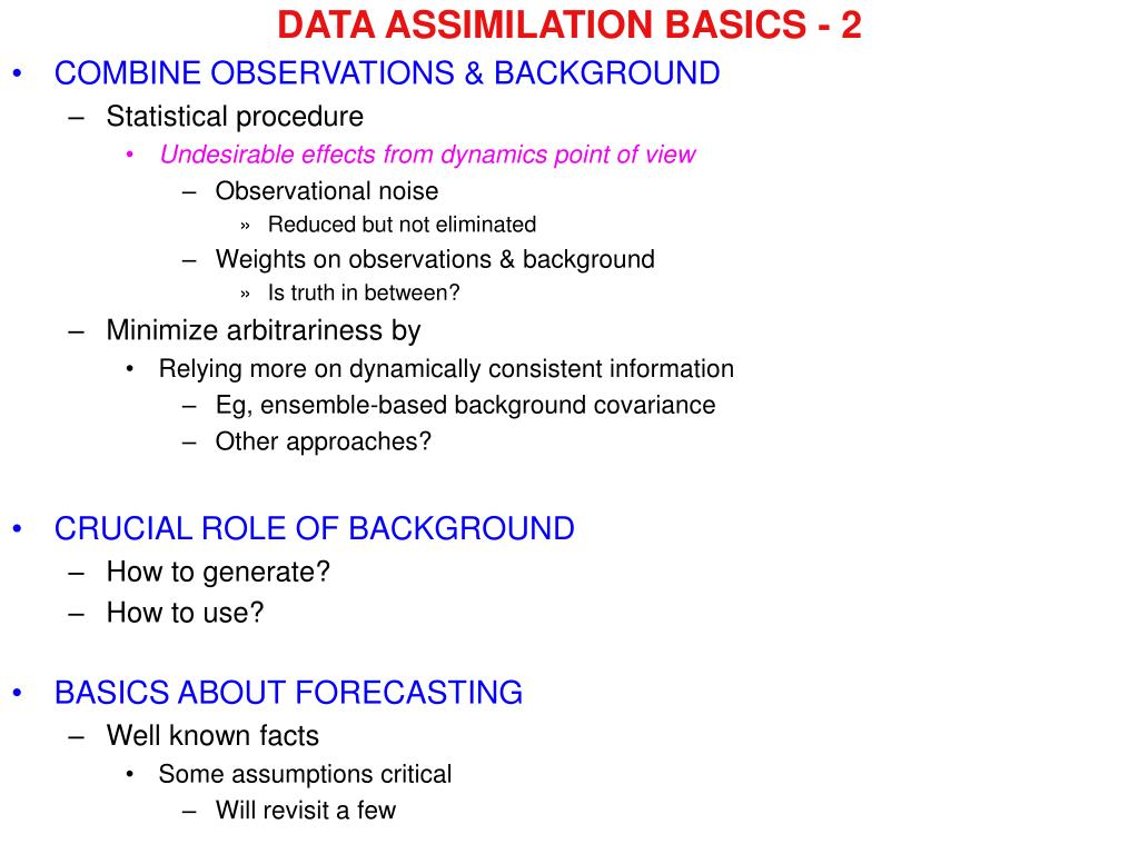 DATA ASSIMILATION BASICS - 2