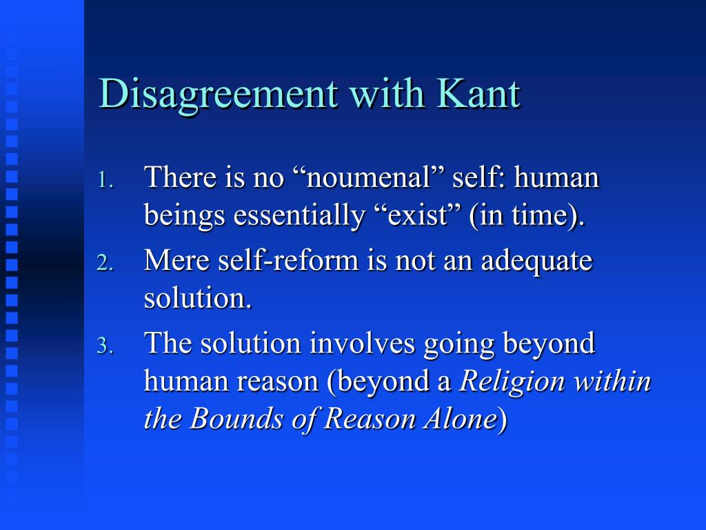 Disagreement with Kant
