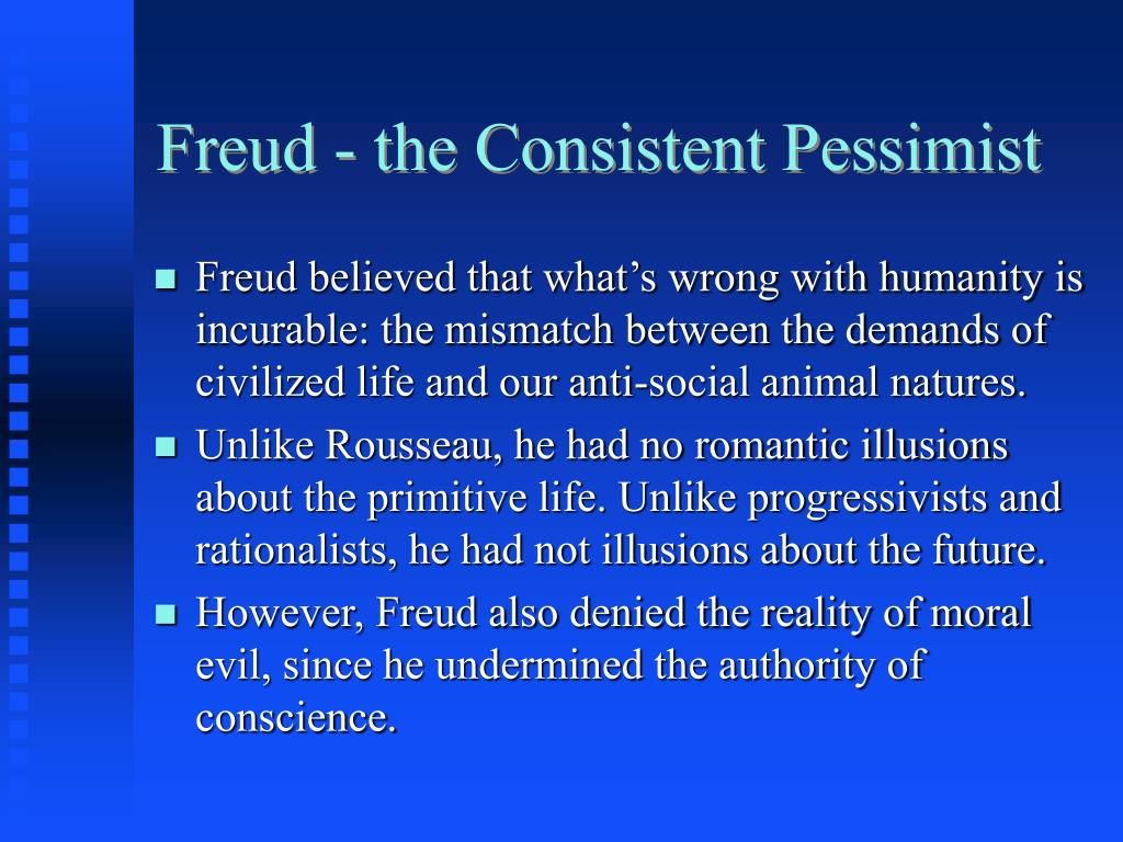 Freud - the Consistent Pessimist