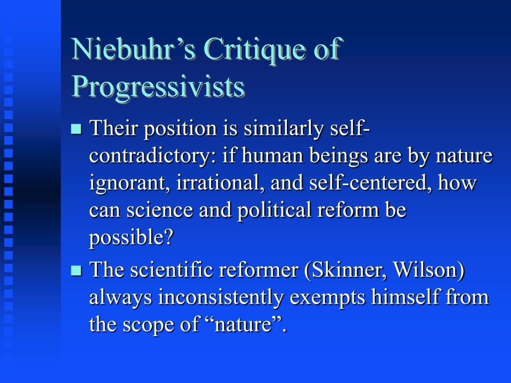 Niebuhr's Critique of Progressivists
