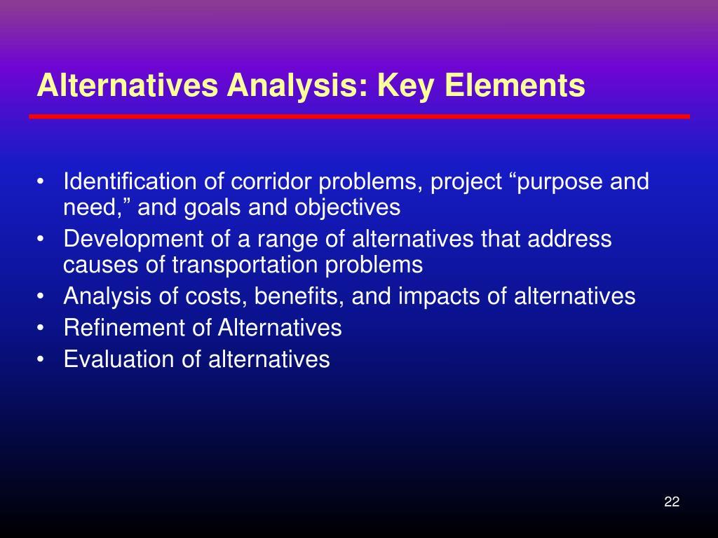 Alternatives Analysis: Key Elements