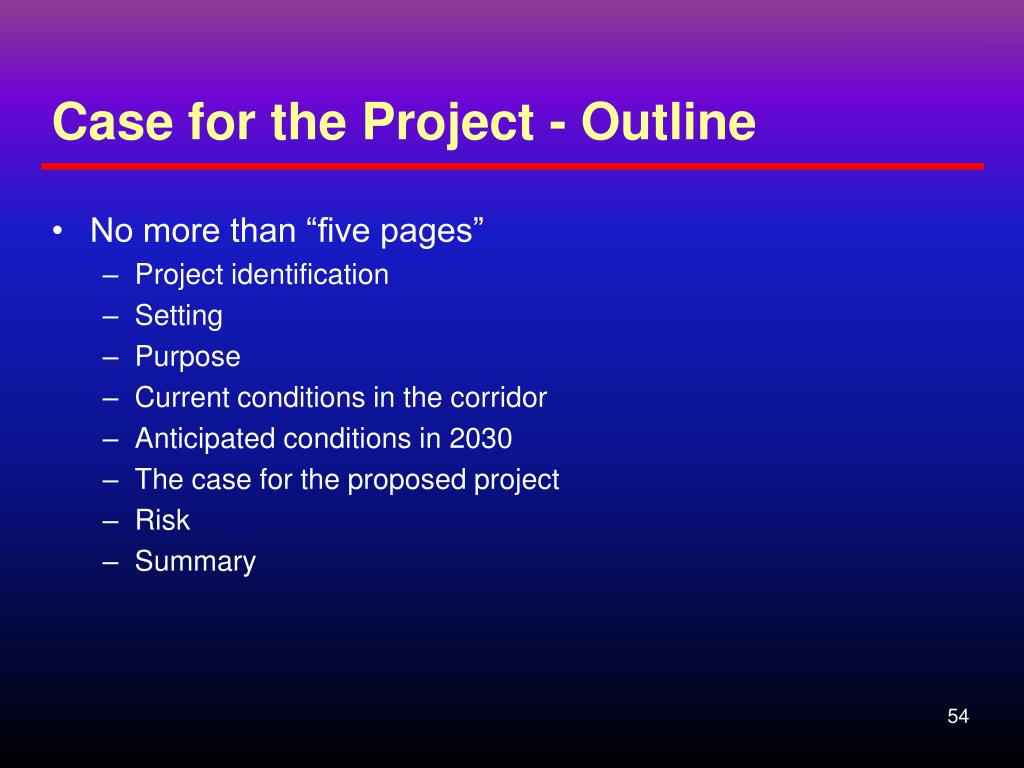 Case for the Project - Outline