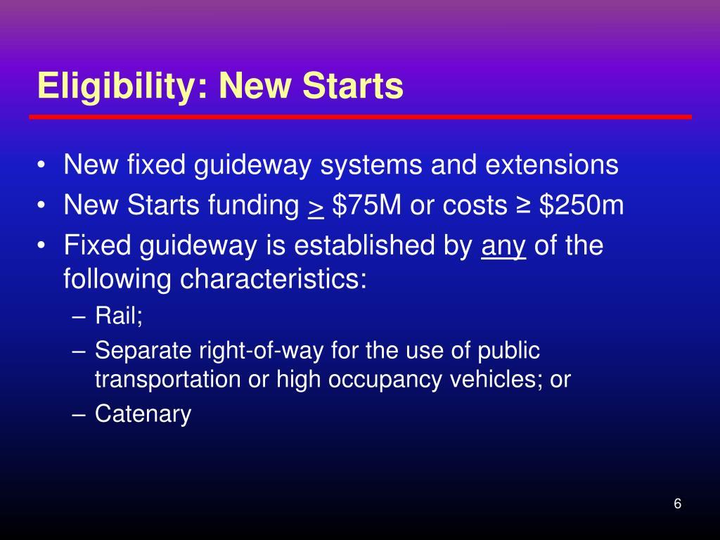 Eligibility: New Starts