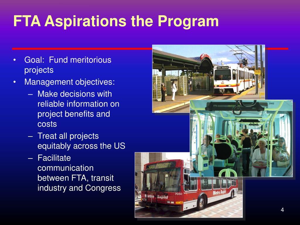 FTA Aspirations the Program