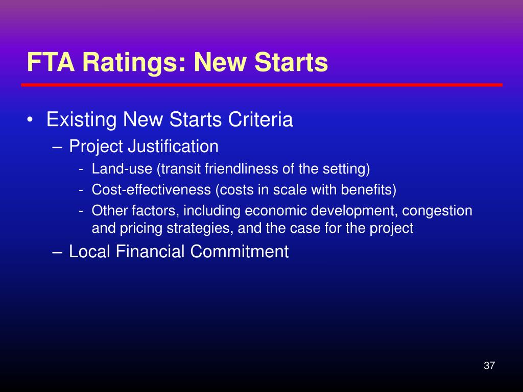 FTA Ratings: New Starts