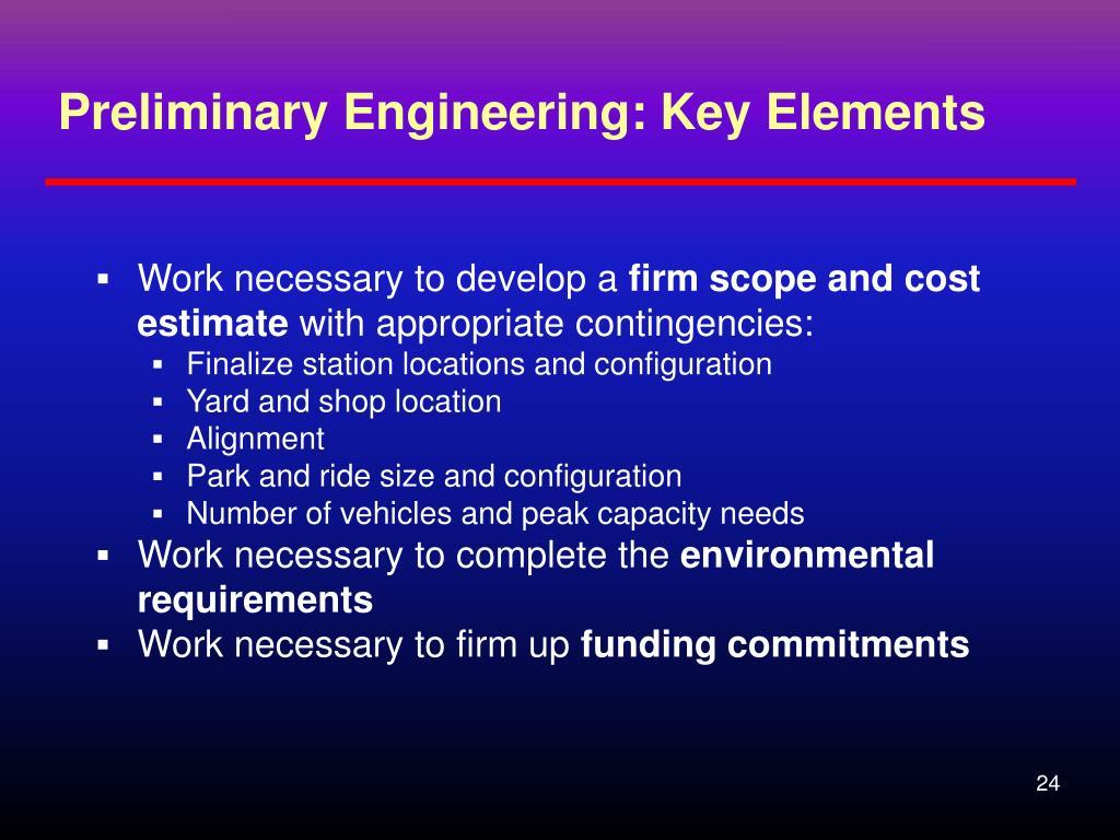 Preliminary Engineering: Key Elements
