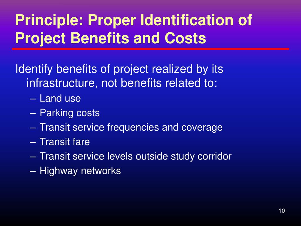 Principle: Proper Identification of Project Benefits and Costs