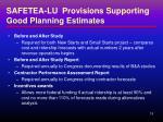 safetea lu provisions supporting good planning estimates