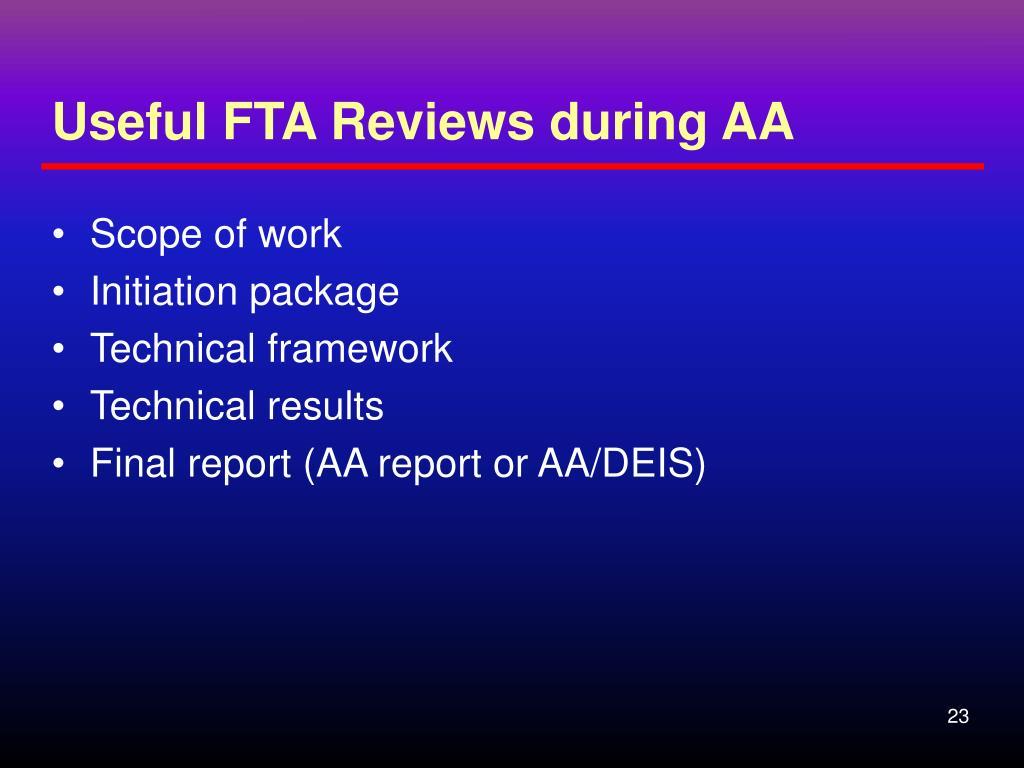 Useful FTA Reviews during AA