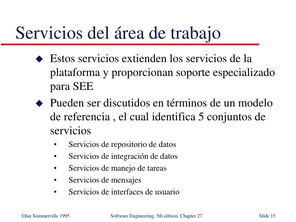 Servicios del área de trabajo