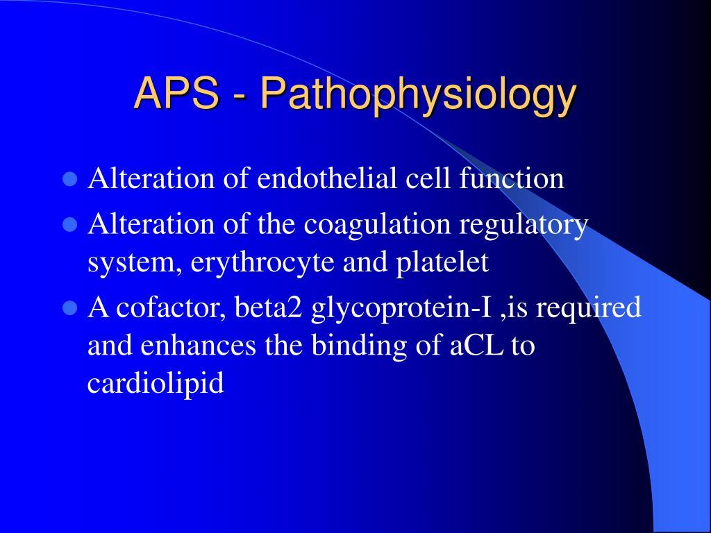 APS - Pathophysiology