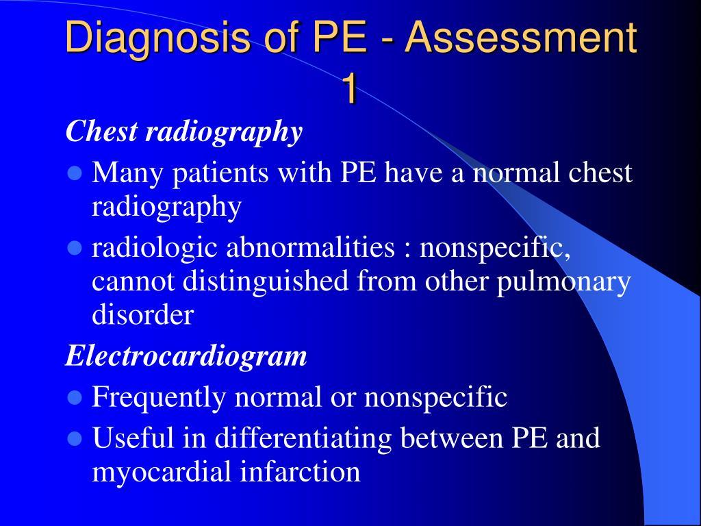 Diagnosis of PE - Assessment 1