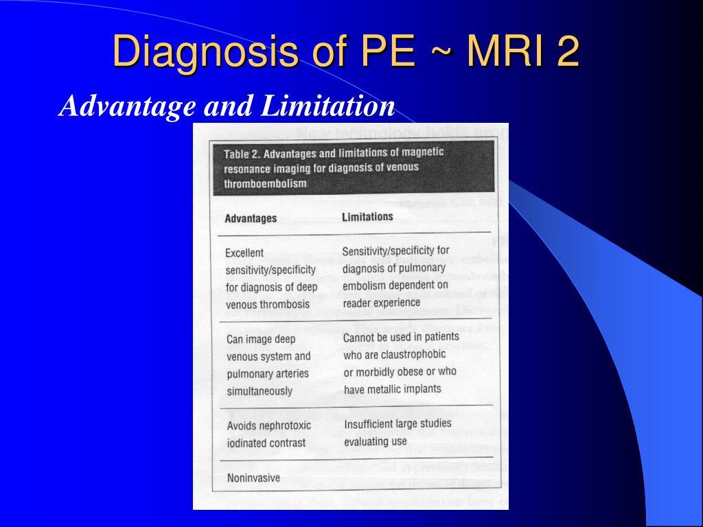 Diagnosis of PE ~ MRI 2
