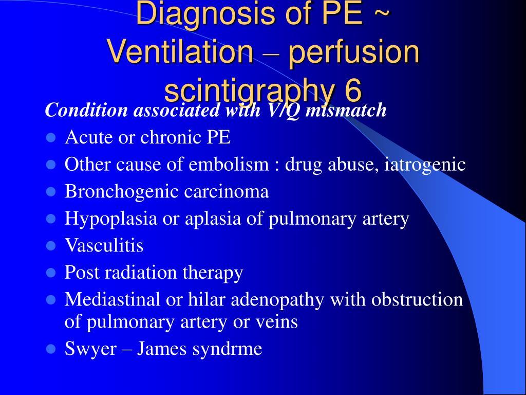 Diagnosis of PE ~ Ventilation