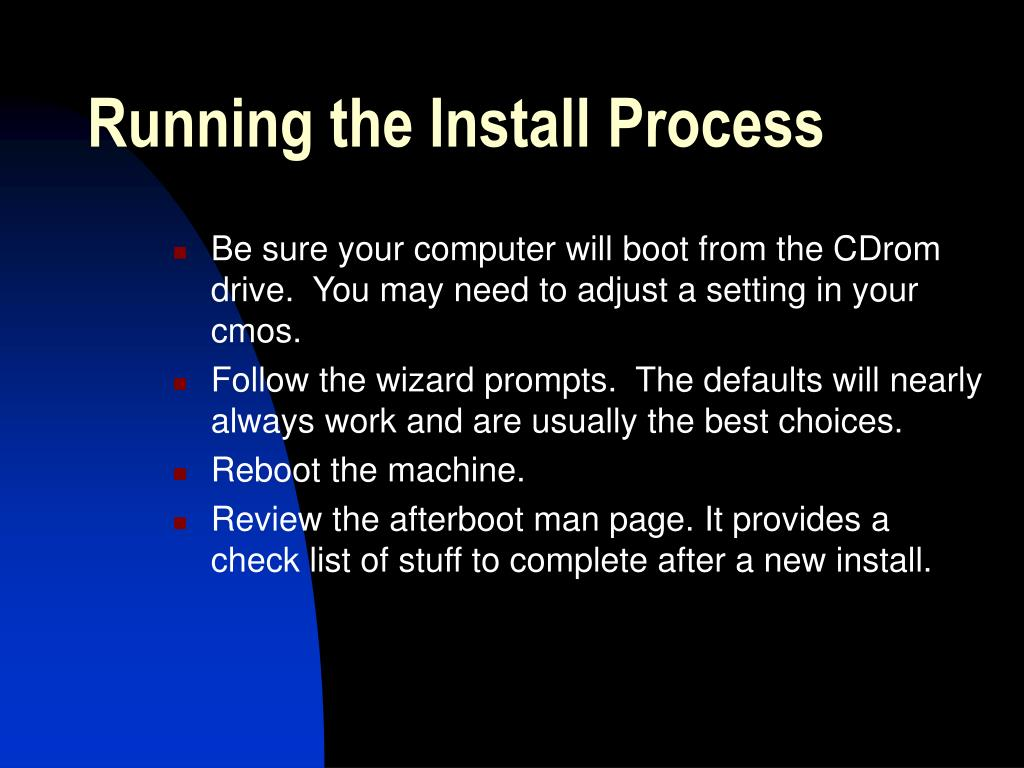 Running the Install Process