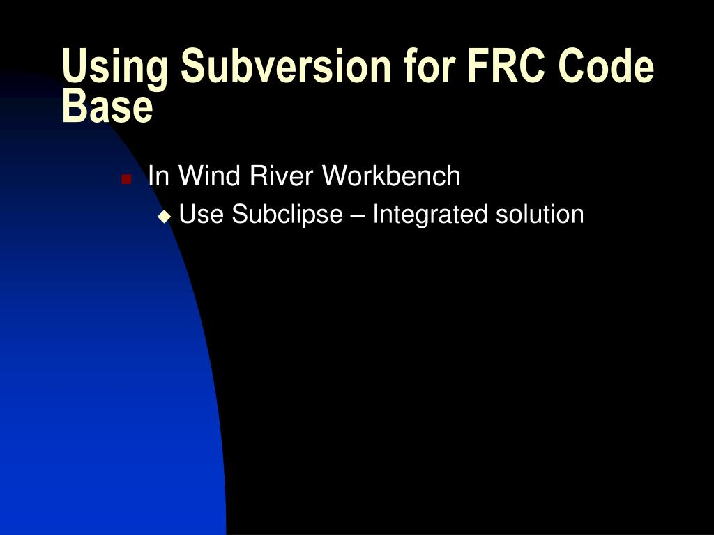 Using Subversion for FRC Code Base