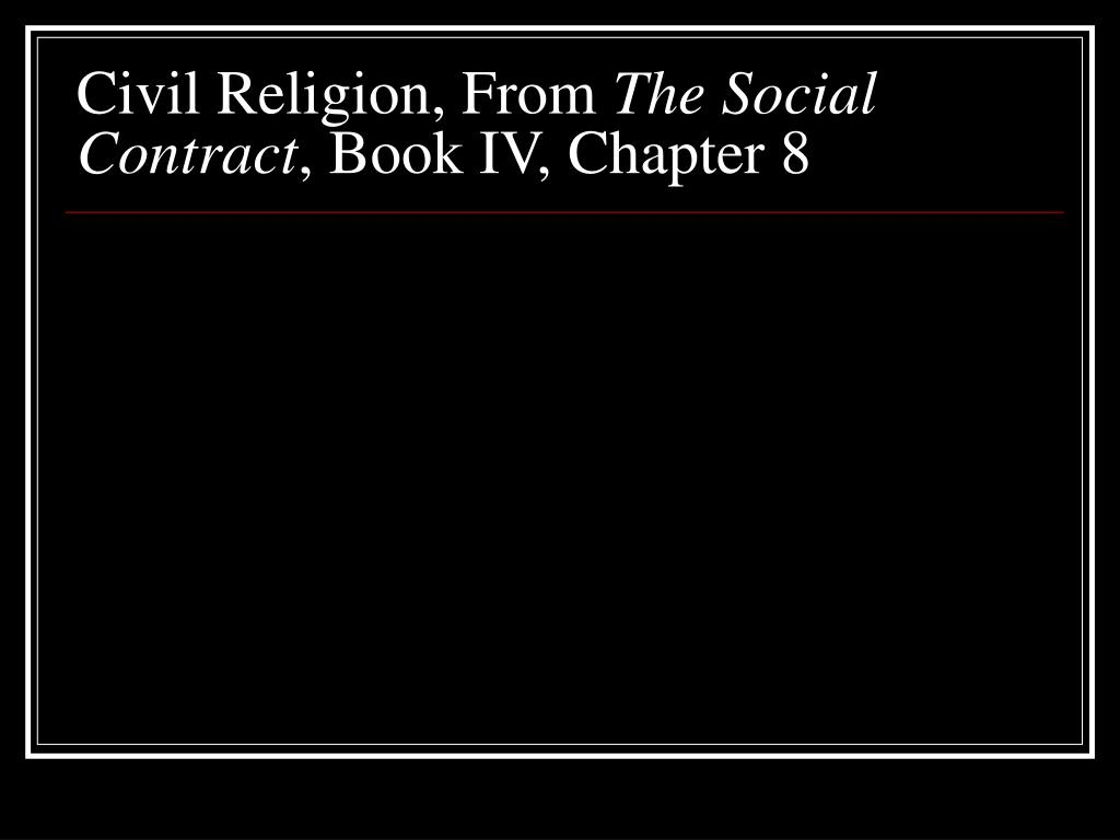 Civil Religion, From