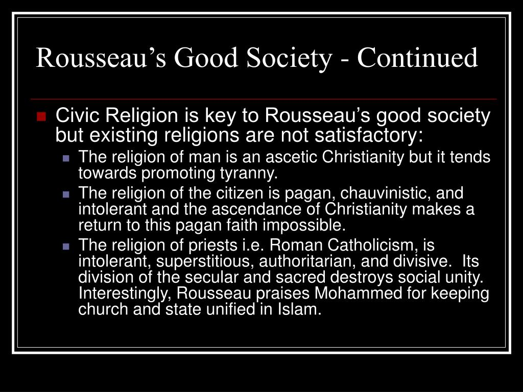 Rousseau's Good Society - Continued