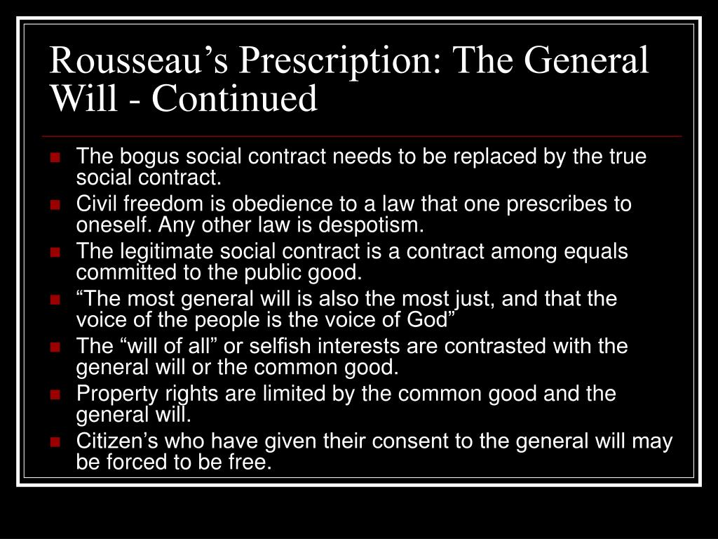 Rousseau's Prescription: The General Will - Continued