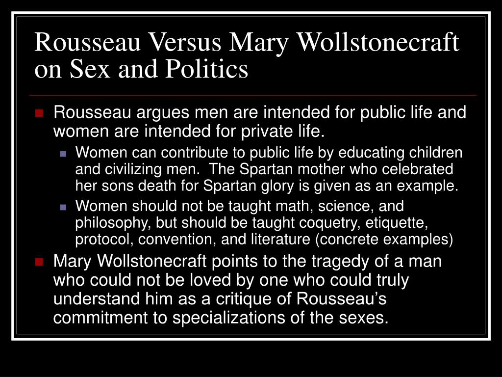 Rousseau Versus Mary Wollstonecraft on Sex and Politics