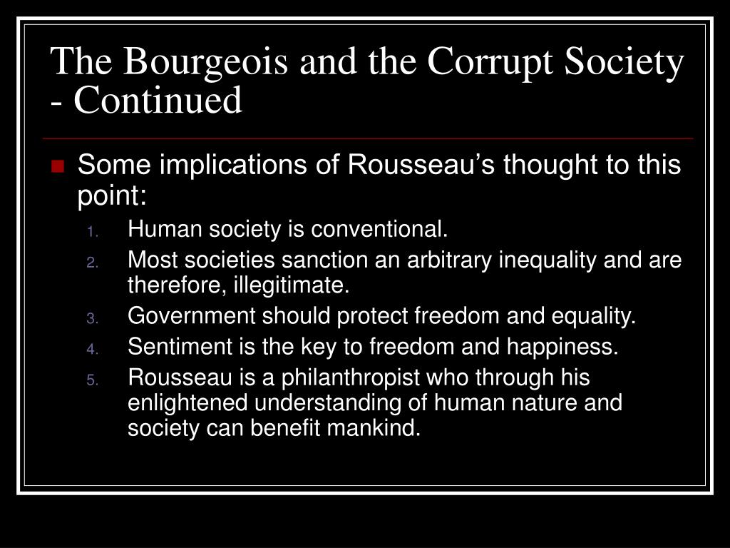 The Bourgeois and the Corrupt Society - Continued